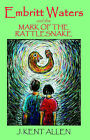 Embritt Waters and the Mark of the Rattlesnake by J (Paperback, 2006)