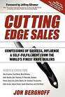 Cutting Edge Sales: Confessions of Success, Influence & Self-Fulfillment from the World's Finest Knife Dealers by Jon Berghoff (Paperback / softback, 2009)