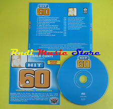 CD CARLO CONTI HIT 60 compilation APHRODITE'S CHILD JAMES BOWIE no mc lp (C15)