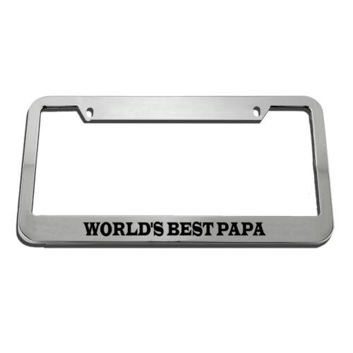 World/'S Best Papa License Plate Frame Tag Holder