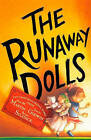 The Runaway Dolls by Ann M Martin, Laura Godwin (Hardback, 2010)