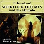 Irtenkauf, D: Sherlock Holmes und das Elfenfoto von Dominik Irtenkauf (2014)