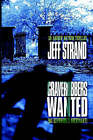 Graverobbers Wanted (No Experience Necessary) by Jeff Strand (Hardback, 2003)