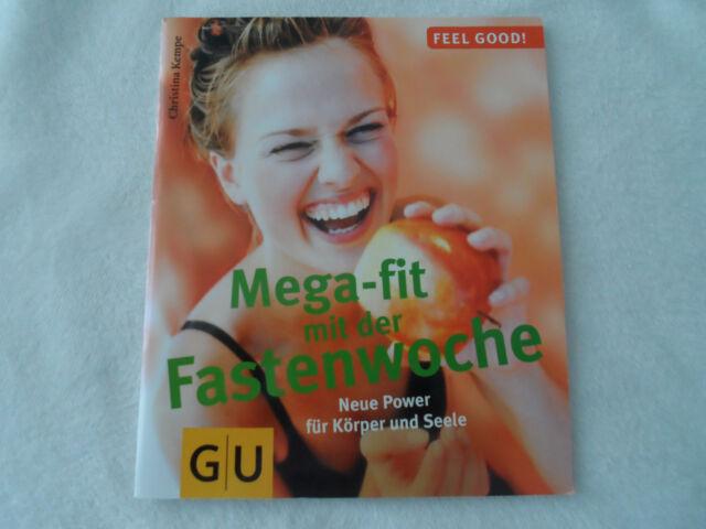 Mega-fit mit der Fastenwoche von Christina Kempe GU