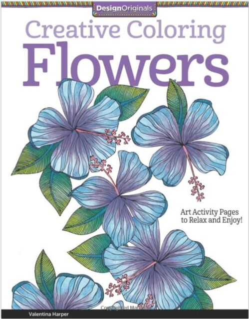 Creative Flowers Adult Colouring Book Calm Relaxing Art Therapy Patterns Floral