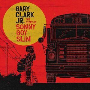 Gary-Clark-Jnr-The-Story-Of-Sonny-Boy-Slim-NEW-CD