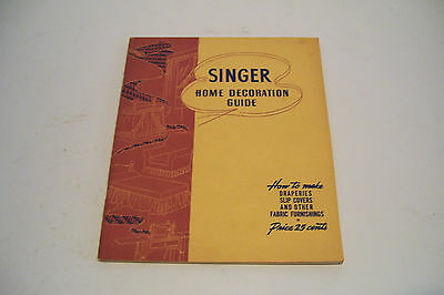 1940 Singer Sewing Guide Home Decoration Instruction Book Vintage