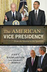 The American Vice Presidency: From the Shadow to the Spotlight by Jody C. Baumgartner (Hardback, 2015)