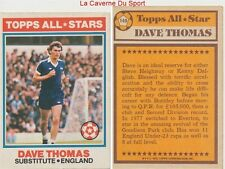 149 DAVE THOMAS # ENGLAND ALL STARS CARD PREMIER LEAGUE TOPPS 1978