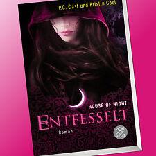 HOUSE OF NIGHT (Band 11) | ENTFESSELT | P.C. CAST + KRISTIN CAST (Buch)