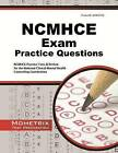 NCMHCE Practice Questions: NCMHCE Practice Tests & Exam Review for the National Clinical Mental Health Counseling Examination by Ncmhce Exam Secrets Test Prep Team (Paperback / softback, 2016)