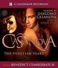 Casanova: The Venetian Years - The Memoirs Of Giacomo Casanova by Glacomo Casanova (CD-Audio, 2006)