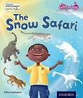 Oxford International Early Years: The Glitterlings: The Snow Safari (Storybook 6) by Eithne Gallagher (Mixed media product, 2015)