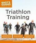 Idiot's Guides: Triathlon Training by Steve Katai, Colin Barr (Paperback, 2014)