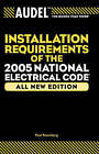 Audel Installation Requirements of the 2005 National Electrical Code by Paul Rosenberg (Paperback, 2005)