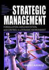 Strategic Management: Formulation, Implementation, and Control in a Dynamic Environment by Richard Alan Nelson, Abbass F. Alkhafaji (Hardback, 2003)