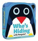 Who's Hiding in the Arctic? by Chronicle Books (Board book, 2016)