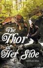 Thor at Her Side 9781491892039 by Nabeelah Dada Hardback