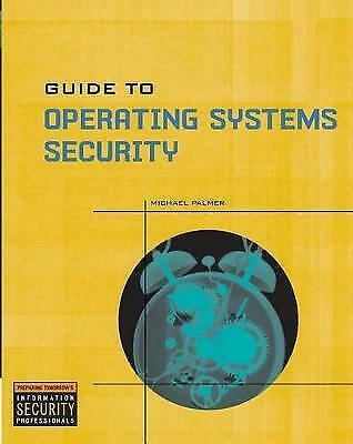 Guide to Operating Systems Security, Palmer, Michael, Used; Good Book