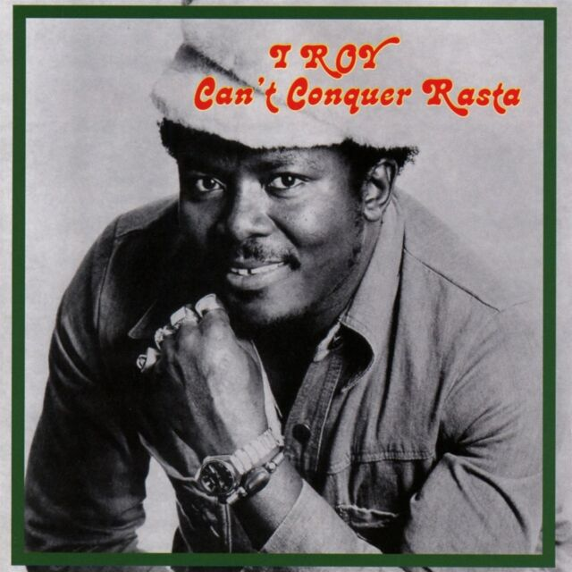 I Roy - Can't Conquer Rasta