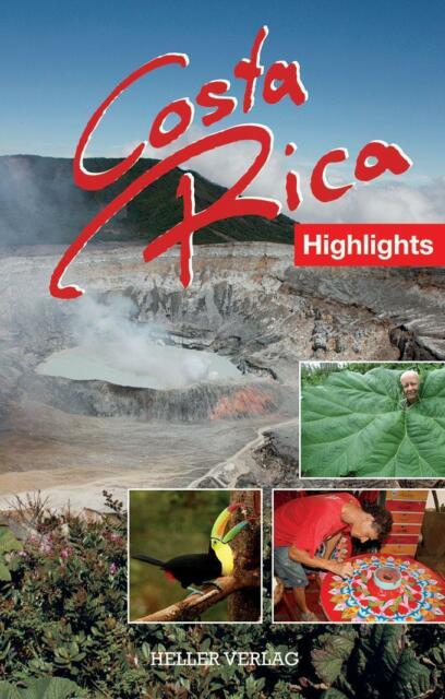 Costa Rica Highlights von Klaus Heller und Gabriele Heller (2015,...