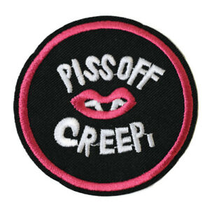 Piss-Off-Creep-Iron-On-Patch-Embroidered-Sew-On-Feminist-Feminism-riot-grrrl