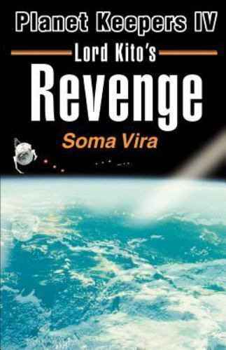 Planet Keepers: Lord Kito's Revenge Vol. 4 by Soma Vira (2000, Paperback)
