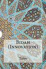 Bidah (Innovation) by Talee (Paperback / softback, 2014)
