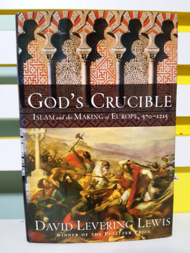 1 of 1 - God's Crucible Islam Making Europe 570-1215! HB/DJ Book by Lewis David Levering!