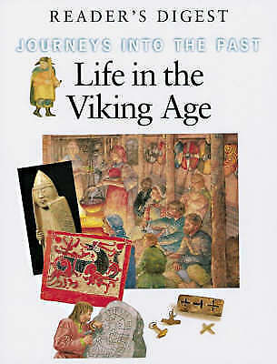 """""""AS NEW"""" Reader's Digest Association, Life in the Viking Age (Journeys into the"""