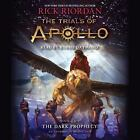 The Trials of Apollo: The Dark Prophecy 2 by Rick Riordan (2017, CD, Unabridged)