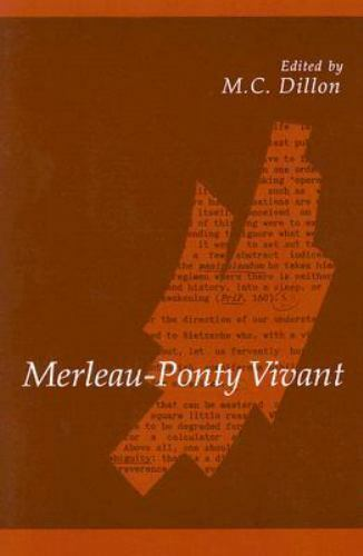 Merleau-Ponty Vivant (SUNY Series in Contemporary Continental Philosophy), Philo
