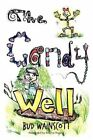 The Candy Well by Bud Wainscott (Paperback / softback, 2012)