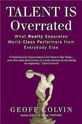 """1 of 1 - Talent is Overrated: What Really Separates World-Class... Geoff Colvin """"NEW"""""""