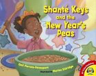 Shante Keys and the New Year's Peas by Gail Piernas-Davenport (Hardback, 2014)