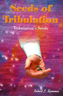 Seeds of Tribulation: Tribulation's Seeds by Robert Spooner (Paperback / softback, 2000)