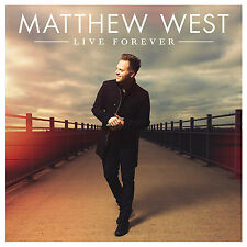 Live Forever - Matthew West (CCM) (CD, 2015, Sparrow Records) - FREE SHIPPING