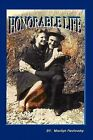 Honorable Life by Marilyn Pavlovsky (Paperback / softback, 2010)