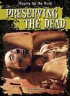 Preserving the Dead by Ryan Nagelhout (Hardback, 2014)