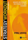 The Interactive Strategy Workout: Analyze and Develop the Fitness of Your Business by Cyril Levicki (Mixed media product, 2003)