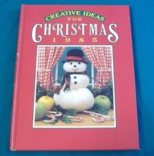 BUY 3=FREE SHIPPING CREATIVE IDEAS FOR CHRISTMAS HC BOOK 1985 RECIPES GIFT CRAFT
