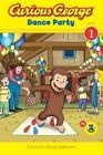 Curious George: Dance Party by Houghton Mifflin (Paperback / softback, 2013)