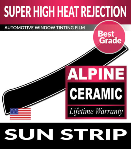 ALPINE PRECUT SUN STRIP WINDOW TINTING TINT FILM FOR KIA FORTE SEDAN 14-18