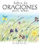 Libro de Oraciones Para Niños  (Spanish Edition)