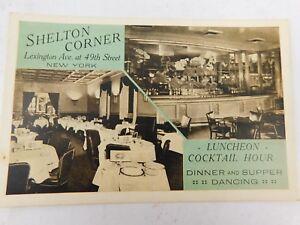 Vintage original New York City 1943 SHELTON CORNER Dinner Dancing Postcard