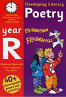 Developing Literacy: Poetry: Year R: Reading and Writing Activities for the Literacy Hour by Christine Moorcroft, Ray Barker (Paperback, 2001)