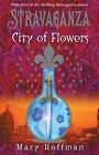 Stravaganza: City of Flowers by Mary Hoffman (Hardback, 2005)