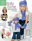 Dolly & Me Accessories & Toys by Frances Hughes, Sue Childress (Paperback / softback, 2011)