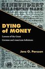 Dying of Money by Jens O Parsson (Paperback / softback, 2011)