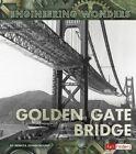 The Golden Gate Bridge by Rebecca Stanborough (Paperback / softback, 2016)